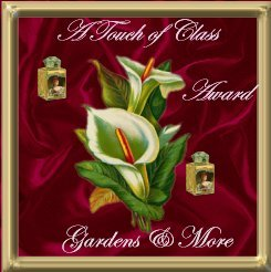 Gardens & More Touch of Class Award