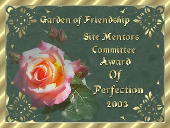 Garden of Friendship Perfection Award
